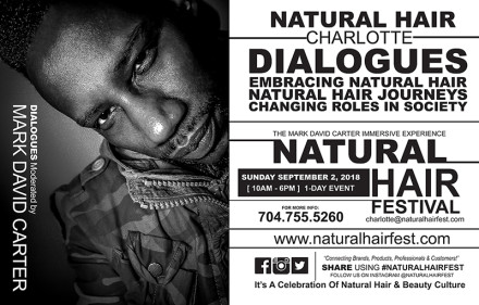"NATURAL HAIR FEST CHARLOTTE ""The Mark David Carter Immersive Experience"""