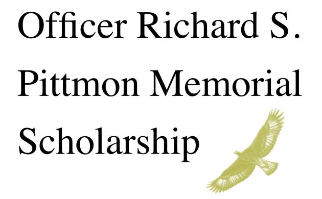 The Officer Richard Pittmon Memorial Scholarship Fund: