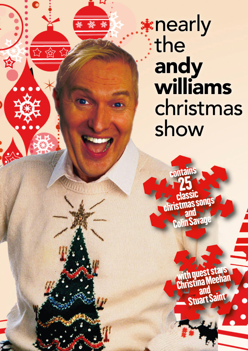 Andy Williams Christmas.Buy Tickets For Nearly The Andy Williams Christmas Show With