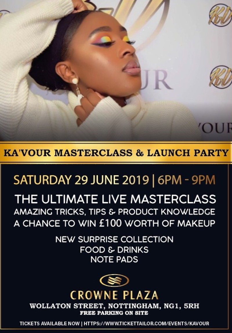 Buy tickets for KA'VOUR MAKEUP MASTERCLASS & LAUNCH PARTY at CROWNE