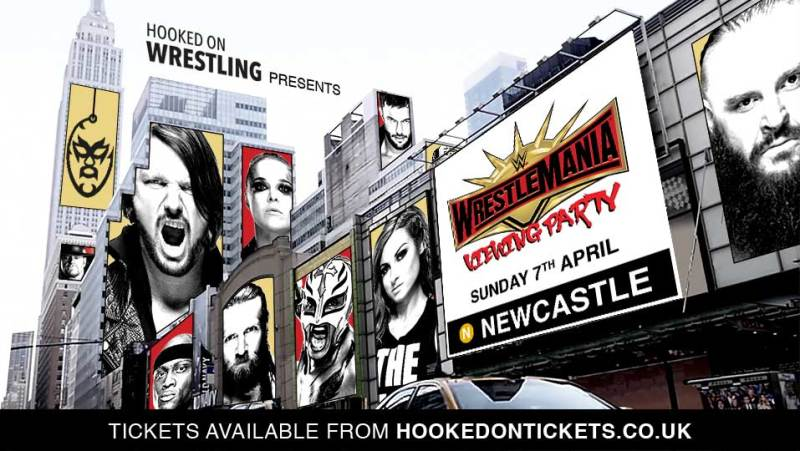 Buy Tickets Now for WWE WrestleMania Viewing Party - Newcastle at